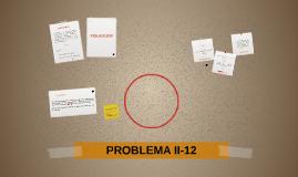 PROBLEMA II-12
