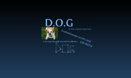 D.O.G.