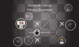 Copy of Sistema de Cadenas  Piñones y Engranajes