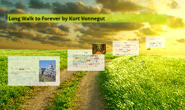 Copy of Long Walk to Forever by Kurt Vonnegut
