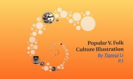 Popular V.  Folk Culture Illustration