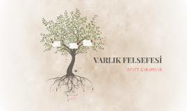 VARLIK FELSEFESİ