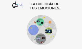 LA BIOLOGÍA DE