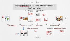 Breve trajetória do Estado e a Democracia na América Latina