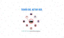 TEORÍA DEL ACTOR RED.