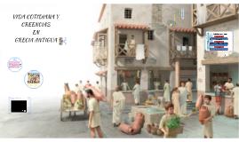 VIDA COTIDIANA Y CREENCIAS EN GRECIA ANTIGUA
