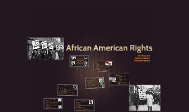 Copy of African American Rights