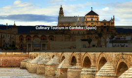 Culinary tourism in Cordoba (Spain)