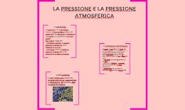 LA PRESSIONE E LA PRESSIONE ATMOSFERICA