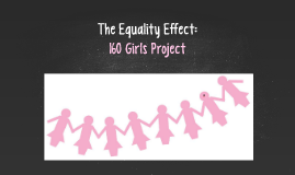 The Equality Effect: 160 Girls Project