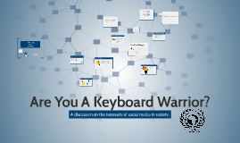 Are You A Keyboard Warrior?