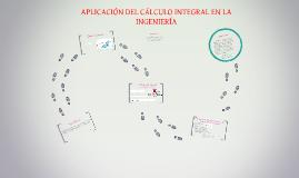 Copy of APLICACIÓN DEL CÁLCULO INTEGRAL EN LA INGENIERÍA