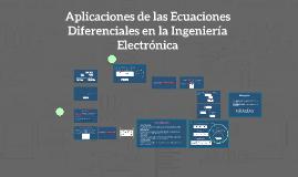 Copy of Aplicaciones de las Ecuaciones Diferenciales en la Ingenierí