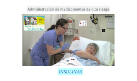 Administración segura de insulinas