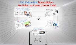Telemedicine -We Make 21st Century House Calls!