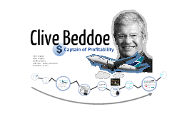 Clive Beddoe: Captain of Profitability