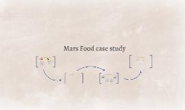 Mars Food case study