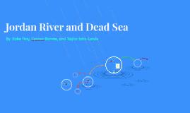 Jordan River and Dead Sea