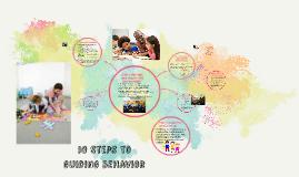 Copy of 10 Steps to Guiding Behavior