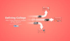 Defining College