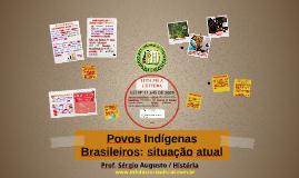 Povos Indígenas Brasileiros: situação atual
