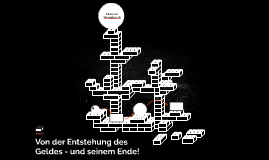Von der Entstehung des Geldes - und seinem Ende!