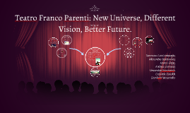 Teatro Franco Parenti: New Universe, Different Vision, Better Future