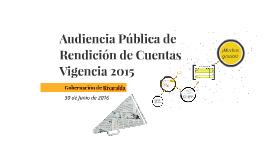 Audiencia Pública de Rendición de Cuentas Vigencia 2015
