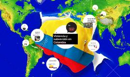 Violencia y subversión en Colombia