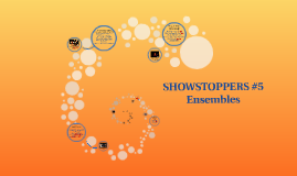 SHOWSTOPPERS #5