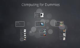 Computing for Dummies