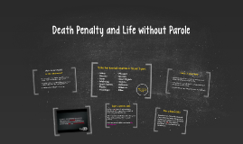Death Penalty and Life without Parole