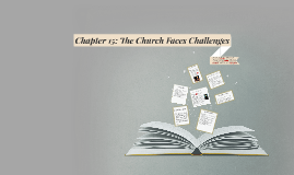 The Church Faces Challenges