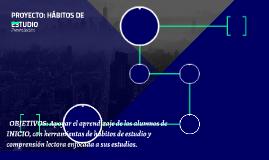 PROYECTO: HÁBITOS DE ESTUDIO