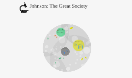 Johnson: The Great Society