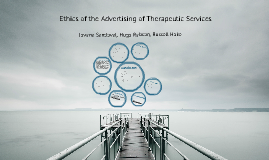 Ethics of the Advertising of Therapeutic Services