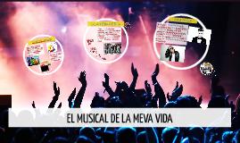 EL MUSICAL DE LA MEVA VIDA