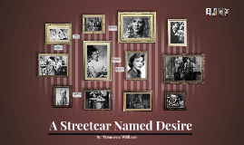 Copy of A Streetcar Named Desire