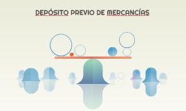 DEPÓSITO PREVIO DE MERCANCÍAS