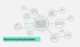 Mecanismos de participación ciudadana.