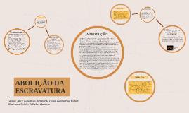 Copy of ABOLIÇÃO DA ESCRAVATURA