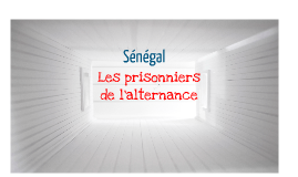 Sénégal : les prisonniers de l'alternance