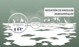 MEDICIÓN DE ANGULOS HORIZONTALES