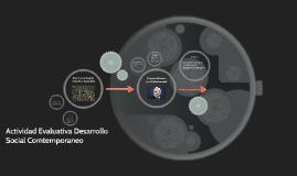 Copy of Actividad Evaluativa Desarrollo Social Comtemporaneo