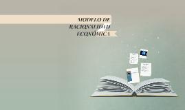 Copy of MODELO DE RACIONALIDAD ECONÓMICA