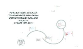 Copy of PENGARUH INDEKS BURSA ASIA TERHADAP INDEKS HARGA SAHAM GABUN