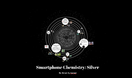 Smartphone Chemistry: Silver