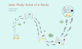 Copy of Case Study: Roles of a Nurse