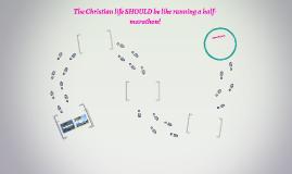 The Christian life SHOULD be like running a half-marathon!