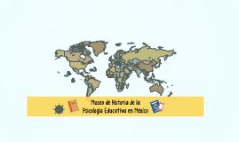 Historia de la Psicología Educativa en México
